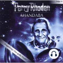 Perry Rhodan, Folge 42: Ahandaba