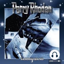 Perry Rhodan, Sammelband 3: Folgen 7-9