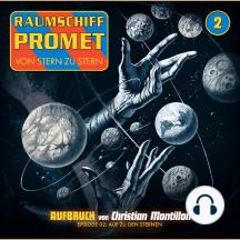 Raumschiff Promet, Folge 2: Auf zu den Sternen
