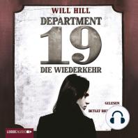 Department 19 - Die Wiederkehr (Ungekürzt)