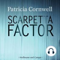 Scarpetta Factor - Kay Scarpetta 17 (Gekürzt)