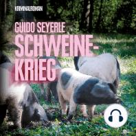 Schweinekrieg (Ungekürzte Version)