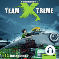 Team X-Treme, Folge 14