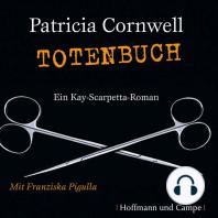 Totenbuch - Kay Scarpetta 15 (Gekürzt)