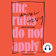 The Rules Do Not Apply