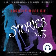 Dorothy Must Die Stories, Volume 3