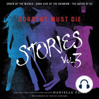 Dorothy Must Die Stories, Volume 3