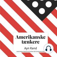 Amerikanske taenkere - Ayn Rand (uforkortet)