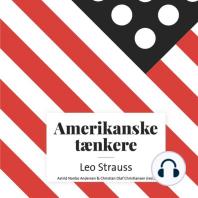 Amerikanske taenkere - Leo Strauss (uforkortet)
