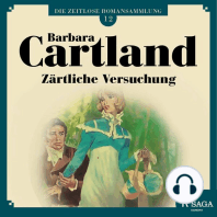 Zärtliche Versuchung - Die zeitlose Romansammlung von Barbara Cartland 12 (Ungekürzt)