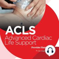 Advanced Cardiac Life Support (ACLS) Provider Handbook