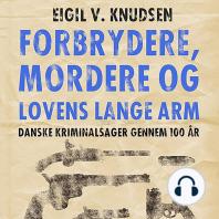 Forbrydere, mordere og lovens lange arm (uforkortet)