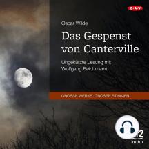 Das Gespenst von Canterville (Ungekürzte Lesung)