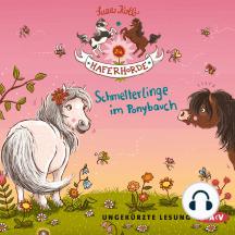 Die Haferhorde, Teil 4: Schmetterlinge im Ponybauch (Ungekürzt)