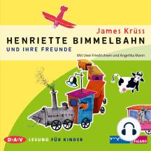 Henriette Bimmelbahn und ihre Freunde (Lesung mit Musik)