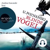 Blinde Vögel (Gekürzte Fassung)