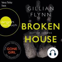 Broken House - Düstere Ahnung (Ungekürzt)