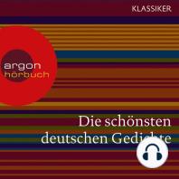Die schönsten deutschen Gedichte (Ungekürzte Lesung)