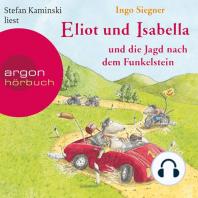 Eliot und Isabella und die Jagd nach dem Funkelstein (Szenische Lesung)