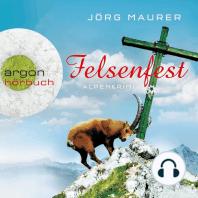 Felsenfest - Alpenkrimi (Gekürzte Fassung)