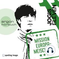 Jogis Eleven - Mission Europameischter