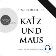 Katz und Maus - Eine David Hunter Story (Ungekürzte Fassung)