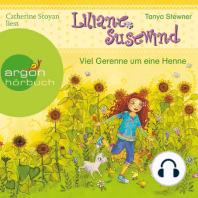 Liliane Susewind, Viel Gerenne um eine Henne (Ungekürzte Lesung mit Musik)