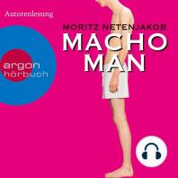 Macho Man (Gekürzte Fassung)