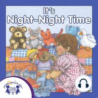 It's Night-Night Time
