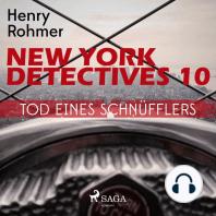 Tod eines Schnüfflers - New York Detectives 10 (Ungekürzt)