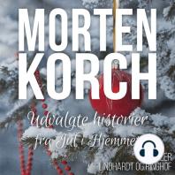 Udvalgte historier fra Jul i Hjemmet (uforkortet)