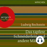 Das tapfere Schneiderlein und andere Märchen (Ungekürzte Lesung)