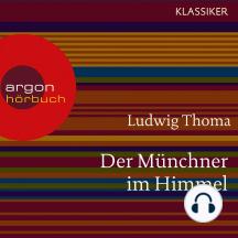 Der Münchner im Himmel (Ungekürzte Lesung)