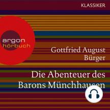 Die Abenteuer des Barons Münchhausen (Ungekürzte Lesung)