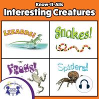 Know-It-Alls! Interesting Creatures