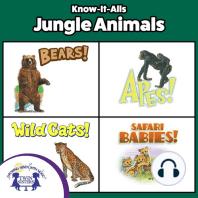 Know-It-Alls! Jungle Animals