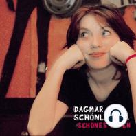 Dagmar Schönleber's schönes Leben
