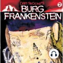 Dan Shockers Burg Frankenstein, Folge 2: Monster-Testament von Burg Frankenstein