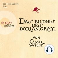 Das Bildnis des Dorian Gray - Sonderausgabe (Ungekürzte Fassung)