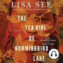 The Tea Girl of Hummingbird Lane: A Novel