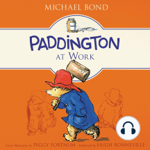 Paddington at Work: Paddington, Book 7