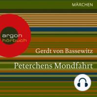 Peterchens Mondfahrt (Ungekürzte Lesung)