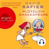 Plötzlich Shakespeare (Gekürzte Fassung)