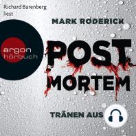 Post Mortem - Tränen aus Blut (Ungekürzte Lesung)