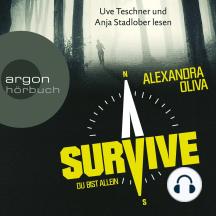 Survive - Du bist allein (Ungekürzte Lesung)