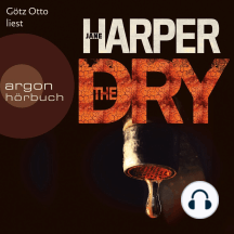 The Dry (Ungekürzte Lesung)