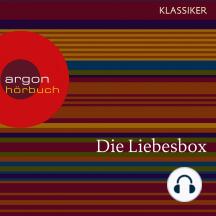 Von der Liebe / Um eine Liebesnacht / Der Liebestrank / Die schönsten Liebesgeschichten aus 1001 Nacht u.a. (Ungekürzte Lesung)