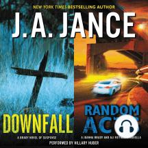 Downfall + Random Acts: A Brady Novel of Suspense/A Joanna Brady and Ali Reynolds Novella