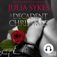A Decadent Christmas