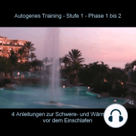 Autogenes Training - Anleitung Phase 1 - 2 vor dem Einschlafen